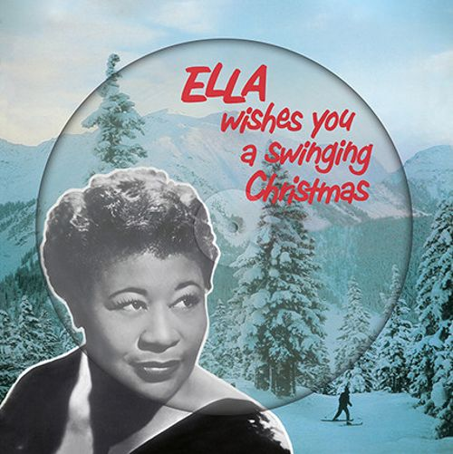 Ella Wishes You a Swinging Christmas [Christmas Picture Disc] [Picture Disc]
